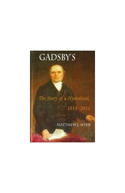 Gadsby's - The Story of a Hymnbook 1814 - 2014