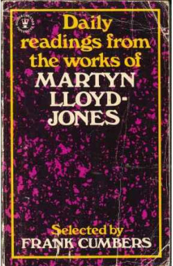 Daily Readings from the Works of Martyn Lloyd-Jones