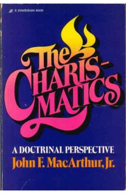 Charismatics: Doctrinal Perspective