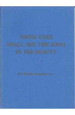 Thine Eyes Shall See the King in His Beauty