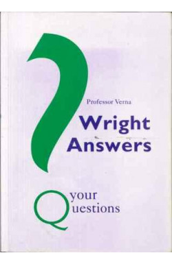 Professor Verna Wright Answers Your Questions