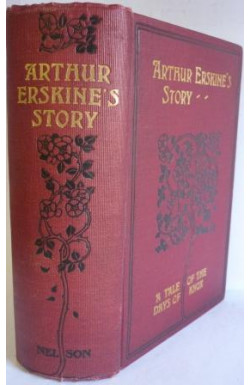 Arthur Erskine's Story: A Tale of the Days of Knox