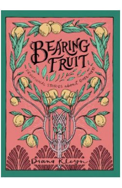 Bearing Fruit - Stories about Godliness for Children