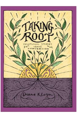 Taking Root - Stories about Godliness for Children