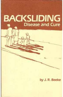 Backsliding: Disease and Cure