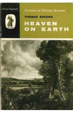 Heaven on Earth: Treatise on Christian Assurance