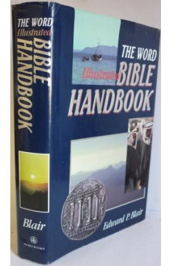 Word Illustrated Bible Handbook