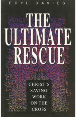 Ultimate Rescue: Christ's Saving Work on the Cross