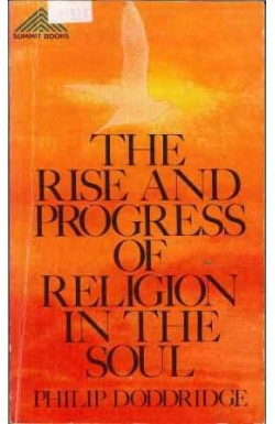 Rise and Progress of Religion in the Soul