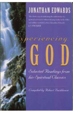 Experiencing God: Selected Readings from Jonathan Edwards