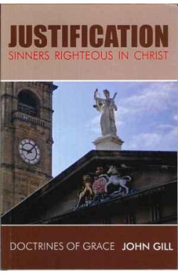 Justification: Sinners righteous in Christ