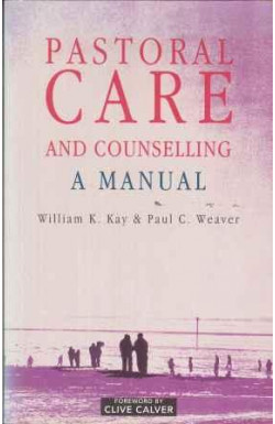 Pastoral Care and Counselling: A Manual