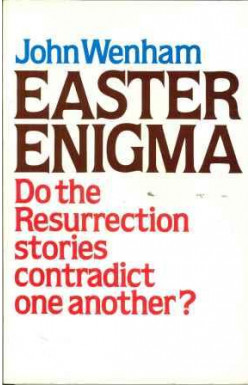 Easter Enigma: Do the Resurrection Stories Contradict One Another?