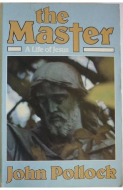 Master, A Life of Jesus