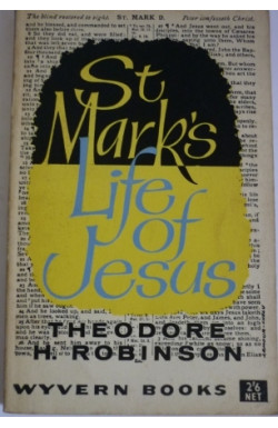 St Mark's Life of Jesus