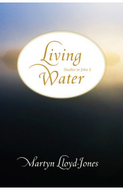 Living Water - Studies in John 4