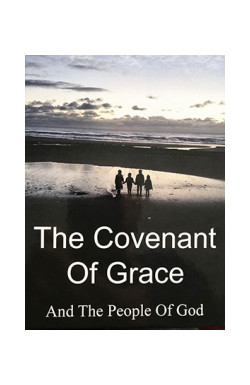 The Covenant of Grace and the People of God