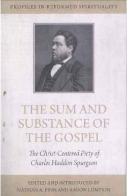 The Sum and Substance of the Gospel