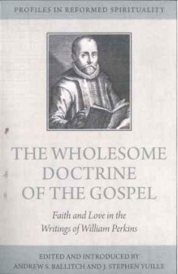 The Wholesome Doctrine of the Gospel