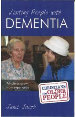 Visiting People with Dementia: Principles drawn from experience