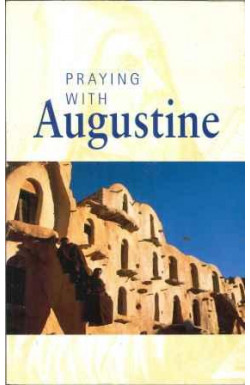 Praying With Augustine