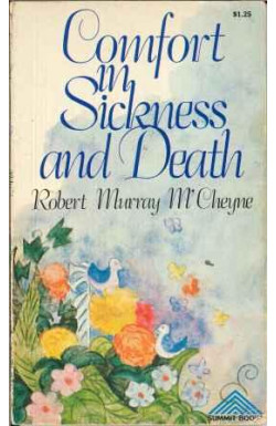Comfort in Sickness and Death