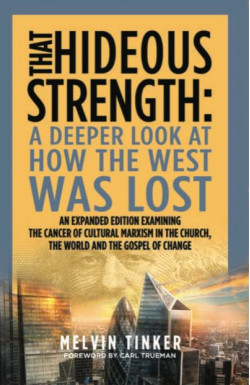 That Hideous Strength: A Deeper Look at How the West was Lost