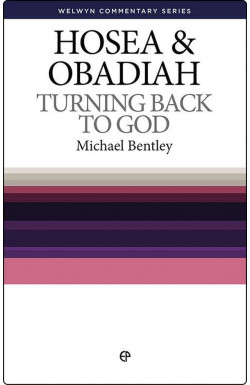 Turning Back To God - Hosea & Obadiah