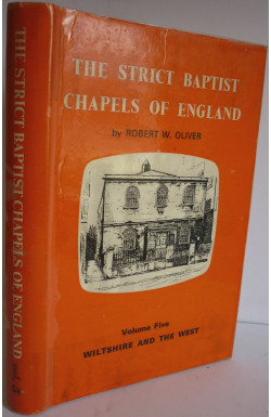 Strict Baptist Chapels of England (Vol. 5)