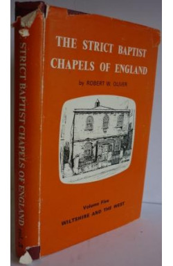 Strict Baptist Chapels of England Vol. 5