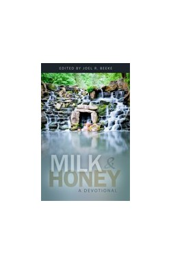 Milk and Honey - A Devotional