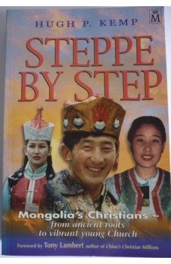 Steppe by Step: Mongolia's Christians