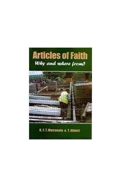 Articles of Faith - Why and Where from?