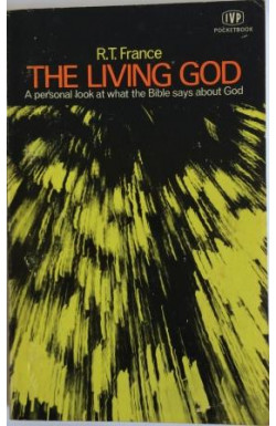 Living God: A Personal Look at What the Bible Says About God