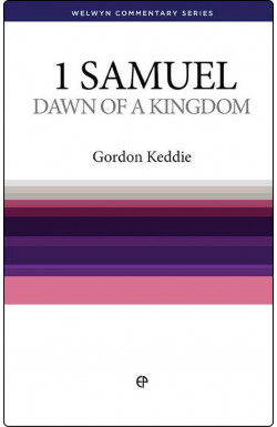 Dawn of a Kingdom - 1 Samuel
