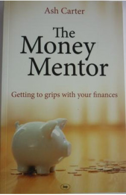 Money Mentor: Getting To Grips With Your Finances