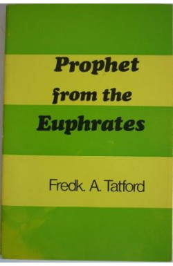 Prophet From the Euphrates