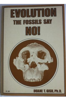 Evolution: The Fossils Say NO!