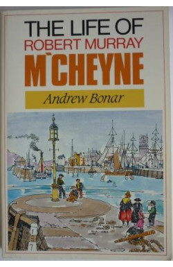 Life of Robert Murray M'Cheyne