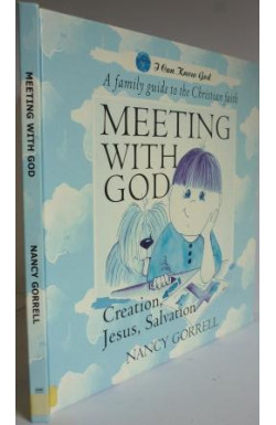 Meeting With God: Creation, Jesus, Salvation