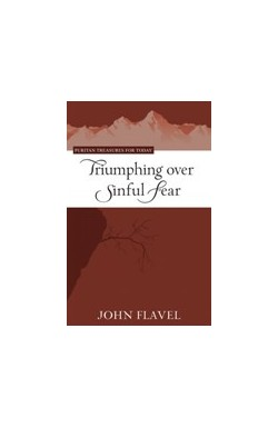 Triumphing over Sinful Fear
