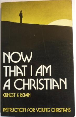 Now That I am a Christian