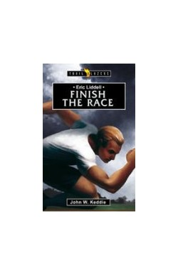 Finish the Race - Eric Liddell