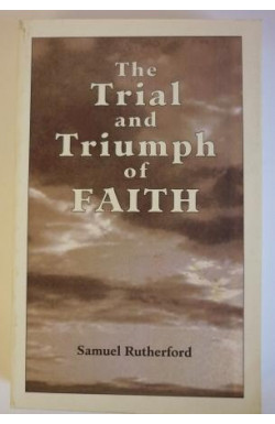Trial and Triumph of Faith
