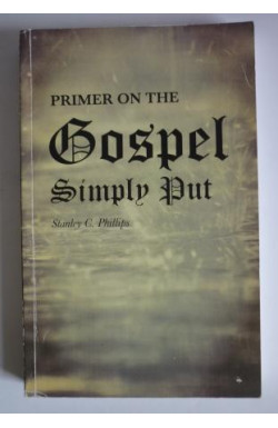 Primer on the Gospel Simply Put