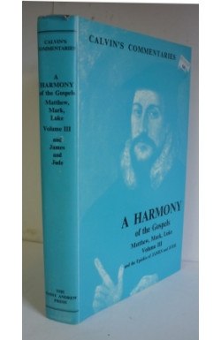 Harmony of the Gospels (Vol. 3) & James and Jude