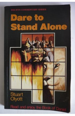 Dare to Stand Alone: Book of Daniel