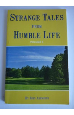 Strange Tales from Humble Life Vol. 3