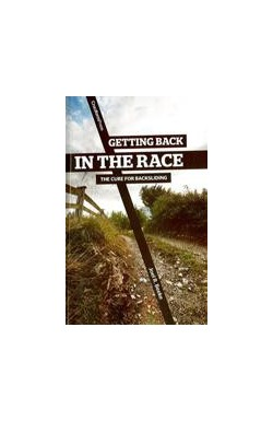 Getting Back in the Race - The cure for backsliding