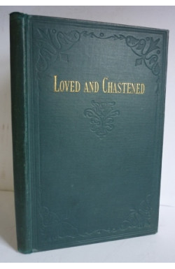 Loved and Chastened